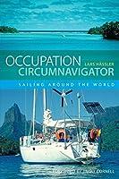 Occupation Circumnavigator: Sailing Around The