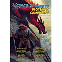 Kobold Guide to Plots and Campaigns: 6