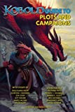 img - for Kobold Guide to Plots & Campaigns (Kobold Guides) (Volume 6) book / textbook / text book