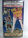 Girl from Tobacco Road [VHS]