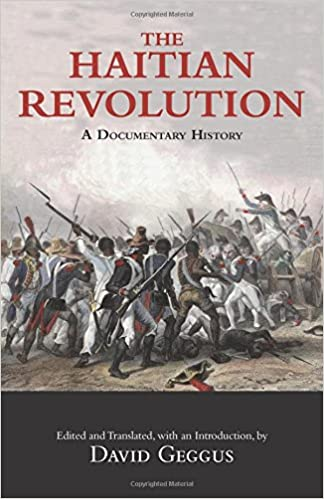 The Haitian Revolution: A Documentary History 1st Edition