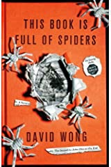 This Book Is Full Of Spiders: Seriously Dude Dont Touch It by David Wong (2012-10-02) Paperback Bunko