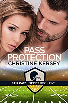 Pass Protection (Fair Catch Series, Book Five) by [Kersey, Christine]