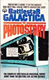 img - for Battlestar Galactica The Photostory book / textbook / text book
