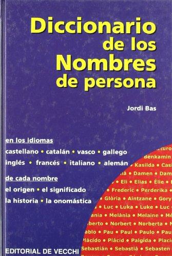Diccionario de los nombres de persona (Spanish Edition) [Jordi Bas] (Tapa Dura)