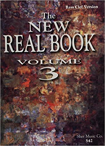 Book The New Real Book, Volume 3 (Bass Clef) by Chuck Sher (2005-06-01)