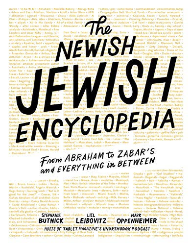 The Newish Jewish Encyclopedia: From Abraham to Zabar's and Everything in Between (Encyclopedia Of Jewish Food)