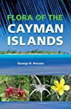 img - for Flora of the Cayman Islands: Second Edition book / textbook / text book