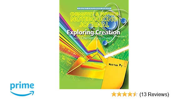 Exploring Creation with Chemistry and Physics, Notebooking Journal ...
