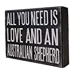 JennyGems All You Need is Love and an Australian Shepherd - Stand Up Wooden Box Sign - Australian Shepherd Home Decor - Aussie Sheperd Decorations and Accessories - Dog Artwork, Queensland, 11