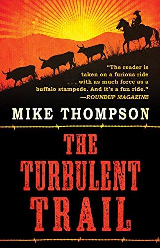The Turbulent Trail (Thorndike Press Large Print Western)