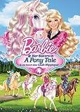 Barbie & Her Sisters in A Pony Tale/ Barbie & ses Soeurs au Club Hippique (Bilingual)