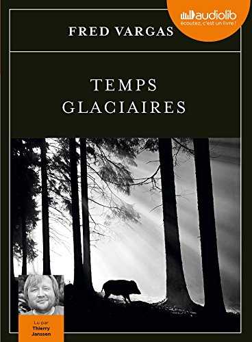 Temps glaciaires: Livre audio 2 CD MP3 (French Edition)