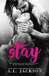 Stay: A Bleeding Stars Stand-Alone Novel