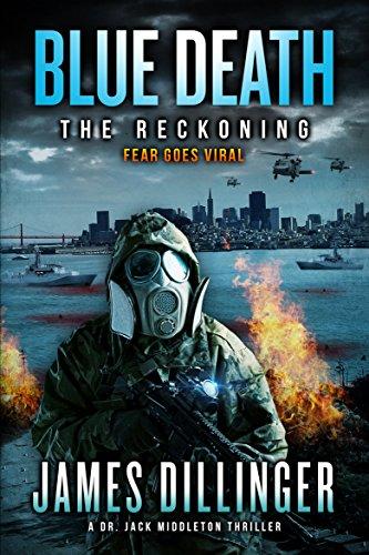 Blue Death: The Reckoning ( A DR. JACK MIDDLETON SERIES Book 2)