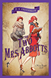 The Two Mrs. Abbotts (Miss Buncle Book 3)