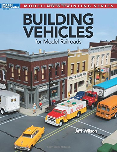 Download Building Vehicles for Model Railroads (Modeling & Painting) PDF