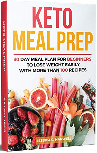 keto meal prep 30 day meal plan for beginners to lose weight easily with more