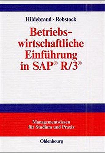 Betriebswirtschaftliche Einführung in SAP R/3 (Managementwissen für Studium und Praxis) Gebundenes Buch – 4. Oktober 2000 Knut Hildebrand Michael Rebstock 3486255487 MAK_9783486255485