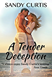 A Tender Deception