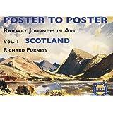 Railway Journeys in Art: v. 1: Scotland (Poster to Poster)