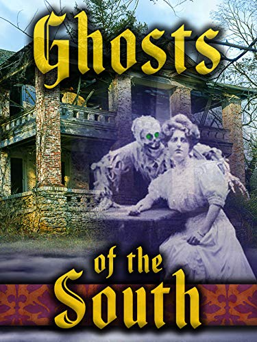 - Ghosts of the South