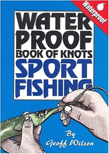 Book Waterproof Book of Knots: Sport Fishing Knots