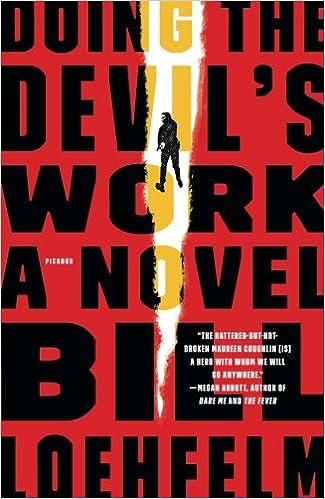 Doing the devils work a novel maureen coughlin series bill doing the devils work a novel maureen coughlin series bill loehfelm 9781250081537 amazon books fandeluxe Gallery