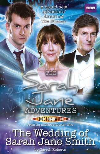 The Sarah Jane Adventures: The Wedding of Sarah Jane Smith