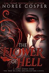 The Flower of Hell: A Van Helsing Organization Short Story