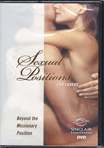 Better Sex Video Series: Sexual Positions for Lovers - Beyond the Missionary Position (Sex Position Dvd)