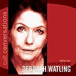 Cult Conversations: Deborah Watling | Dexter O'Neill