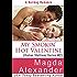 My Smokin' Hot Valentine (Italian Stallions Series Book 2)