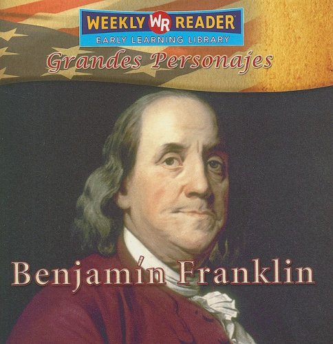 Benjamin Franklin (Great Americans) (Spanish - Benjamin Of Franklin's Two Inventions