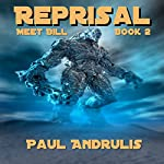 Reprisal: Meet Bill, Book 2 | Paul Andrulis