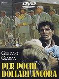 Per Pochi Dollari Ancora [Italia] [DVD]