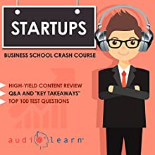 Startups - Business School Crash Course Audiobook by AudioLearn Business Content Team Narrated by Adam Riley