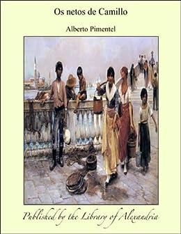 Amazon.com: Os netos de Camillo (Portuguese Edition) eBook: Alberto