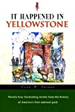 It Happened in Yellowstone, Erin H. Turner, 156044942X