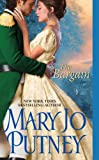 Front cover for the book The Bargain by Mary Jo Putney
