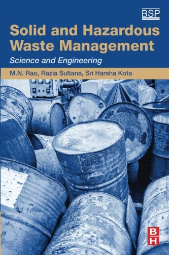Solid Waste Disposal (Solid and Hazardous Waste Management: Science and Engineering)