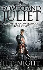 Romeo and Juliet: A Vampire and Werewolf Love Story (Love Stories Book 2)