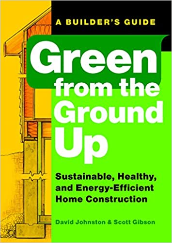 Green from the Ground Up: Sustainable, Healthy, and Energy