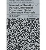 img - for By G. D. Smith Numerical Solution of Partial Differential Equations: Finite Difference Methods (Oxford Applied Math (3rd Edition) book / textbook / text book