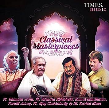 Classical Masterpieces Set / Feat: Pt  Bhimsen Joshi, Ut  Rashid Khan, Pt   Jasraj, Jitendra Abhisheki, Kumar Gandharva, Pt  Ajaoy Chakraborty /