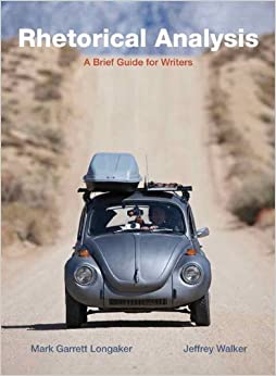 Book Rhetorical Analysis: A Brief Guide for Writers by Mark G. Longaker (2010-12-10)