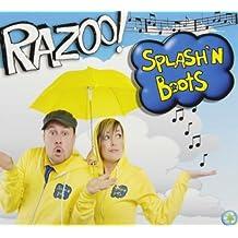 SPLASH N BOOTS - RAZOO! by SPLASH N BOOTS