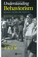 Understanding Behaviorism: Behavior, Culture, and Evolution (English Edition) eBook Kindle