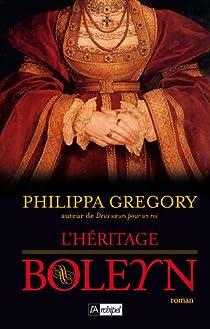 L'héritage Boleyn par Gregory