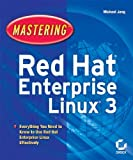 Mastering Red Hat Enterprise Linux 3, Michael Jang, 0782143474